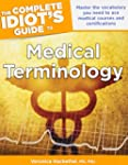 Complete Idiot's Guide Medical Termin...