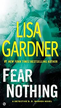 Fear Nothing: A Detective D.d. Warren Novel by Lisa Gardner ebook deal