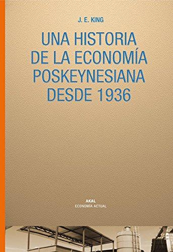 Historia de la economía poskeynesiana desde 1936 (Economía actual)
