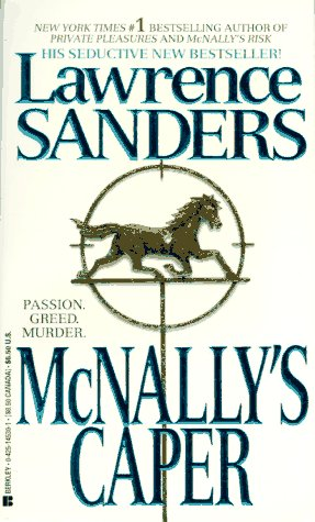 McNally's Caper (Archy McNally Novels (Paperback)), Lawrence  Sanders