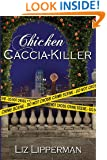 Chicken Caccia-Killer (A Clueless Cook Mystery) (Volume 4)