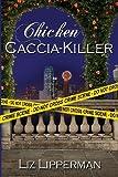 Chicken Caccia-Killer (A Clueless Cook Mystery) (Volume 4)