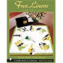 Fun Linens of the 20th Century (Schiffer Book for Collectors)
