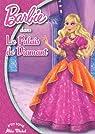 Barbie, Tome 4 : Le Palais de Diamant