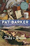 Toby's Room (030738781X) by Barker, Pat