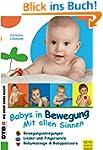 Babys in Bewegung: Mit allen Sinnen (...