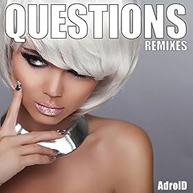 Adroid - Questions (Alex Hilton Extended Remix)