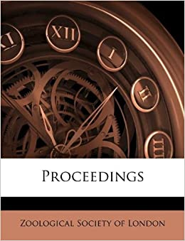 Proceedings Zoological Society Of London 9781173020361