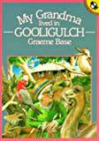 My Grandma Lived in Gooligulch (Picture Puffin)