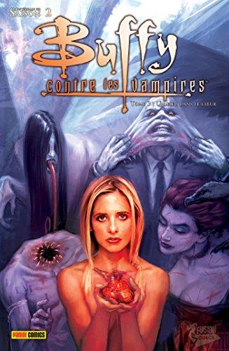 Buffy contre les vampires Saison 2 T01 : Un pieu dans le cœur