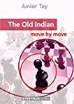 The Old Indian: Move by Move (English...