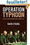 Operation Typhoon: Hitler's March on...