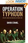 Operation Typhoon: Hitler's March on...