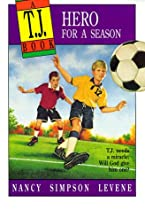 Hero for a Season (A T.J. Book)