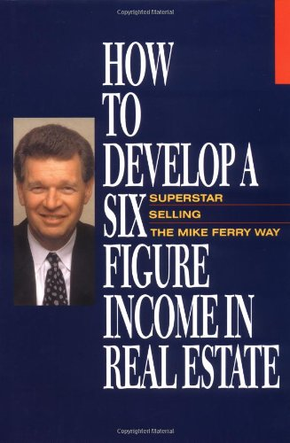 How to Develop a Six-Figure Income in Real Estate (How To Develop Products compare prices)