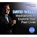 Meditations To Explore Your Past Livesby David Wells