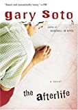 The Afterlife by Soto, Gary Reprint Edition [Paperback(2005)]