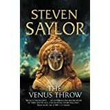 The Venus Throw (Roma Sub Rosa)by Steven Saylor
