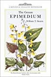 img - for The Genus Epimedium and Other Herbaceous Berberidaceae (A Botanical Magazine Monograph) book / textbook / text book