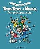 """Afficher """"Le Meilleur de Tom-Tom et Nana n° 6 Tous potes, tous au top !"""""""