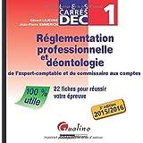 Carrés DEC 1 - Réglementation professionnelle et déontologie de l'expert-comptable et du commissaire aux comptes
