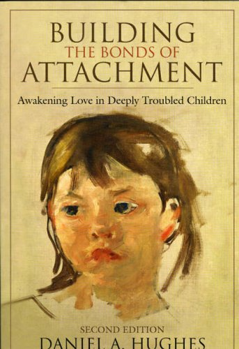 Building the Bonds of Attachment: Awakening Love in...