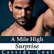 A Mile High Surprise: A Mile High Romance, Book 5 | Cassidy Coal