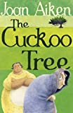 Cuckoo Tree (0099456656) by Aiken, Joan
