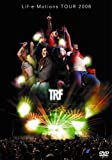 TRF Lif-e-Motions Tour 2006 [DVD]
