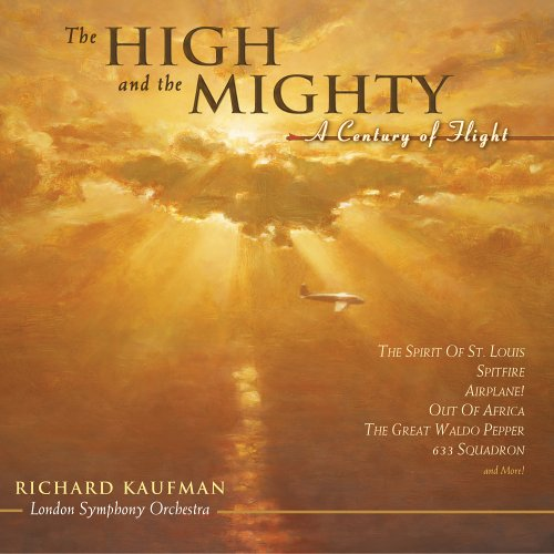 The High & The Mighty by Richard Kaufman, London Symphony Orchestra and (Soundtrack)