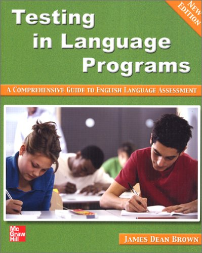 Testing in Language Programs: A Comprehensive Guide to...