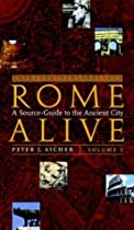 Free Rome Alive: A Source-Guide to the Ancient City, Vol. 1 Ebook & PDF Download