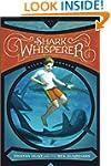 The Shark Whisperer (Tristan Hunt And...