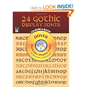 24 Gothic Display Fonts CD-ROM and Book (Dover Electronic Clip Art) Dover and Clip Art