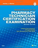 img - for Mosby's Review for the Pharmacy Technician Certification Examination, 2e by Mizner BS MBA RPh, James J. Published by Mosby 2nd (second) edition (2009) Paperback book / textbook / text book