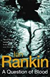 A Question of Blood (075285111X) by Ian Rankin