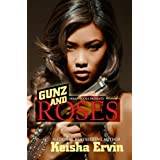 Gunz and Roses ~ Keisha Ervin