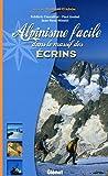 echange, troc Paul Grobel, Jean-René Minelli, Frédéric Chevaillot - Alpinisme facile dans le massif des Ecrins