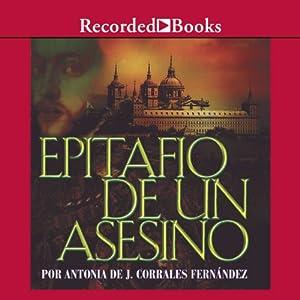 Epitafio de un asesino [An Assassin's Epitaph (Texto Completo)] | [Antonia Corrales]
