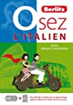 Osez l'italien : Niveau dbutant/inte...