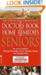 The Doctors Book of Home Remedies for...