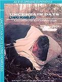 UNCERTAIN DAYS: Living Homeless