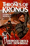 The Thrones of Kronos (Exordium Series) (0812520289) by Smith, Sherwood