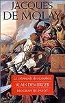 Jacques de Molay : Le cr�puscule des templiers par Demurger