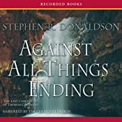 Against All Things Ending: The Last Chronicles of Thomas Covenant, Book 3 | [Stephen R. Donaldson]