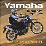"""Yamaha, le """"mono"""" mythique : Toute l'..."""