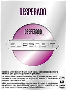 Desperado [Superbit]