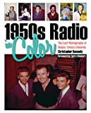 img - for Christopher Kennedy's1950s Radio in Color: The Lost Photographs of Deejay Tommy Edwards [Hardcover]2011 book / textbook / text book