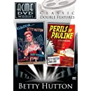 Betty Hutton: Perils of Pauline/The Stork Club