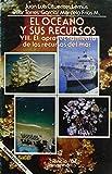 img - for El Oceano y Sus Recursos: V8: El Aprovechamiento de los Recursos del Mar (Spanish Edition) book / textbook / text book
